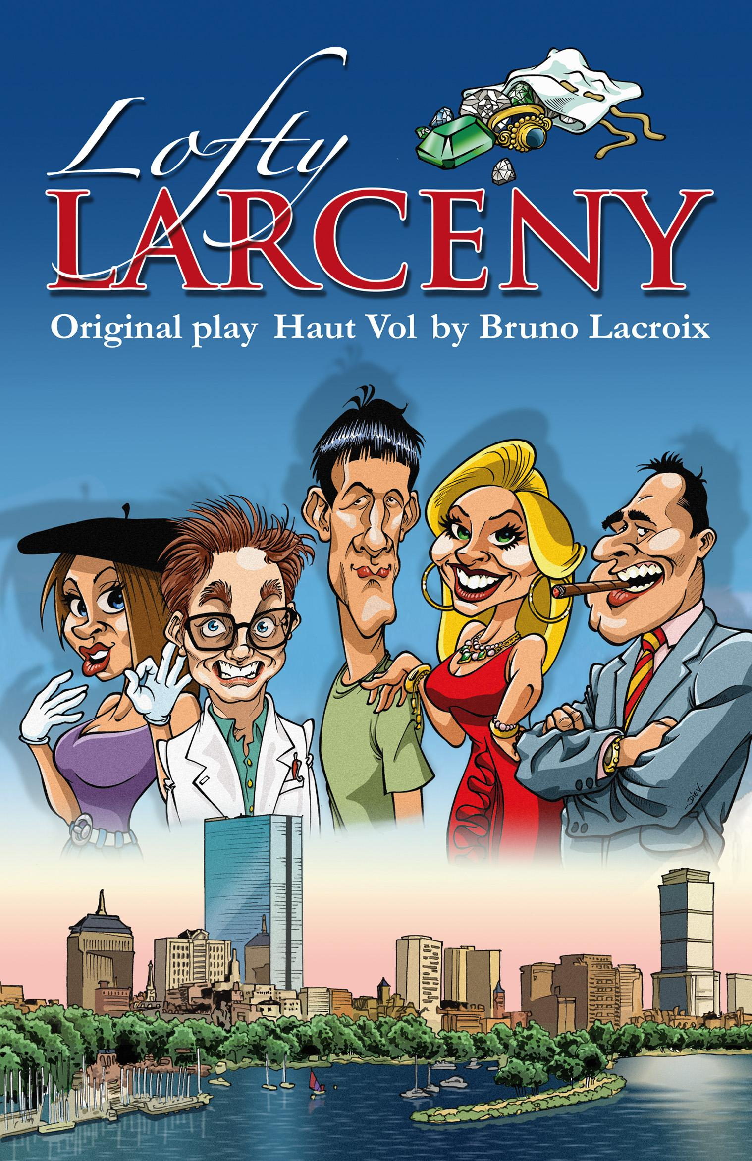 Lofty Larceny - two act comedy