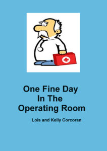 One Fine Day in the OR